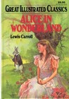 Alice in Wonderland (Great Illustrated Classics)