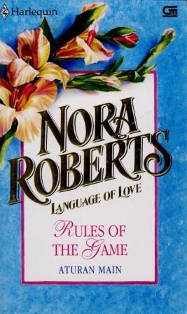 Rules of The Game - Aturan Main by Nora Roberts