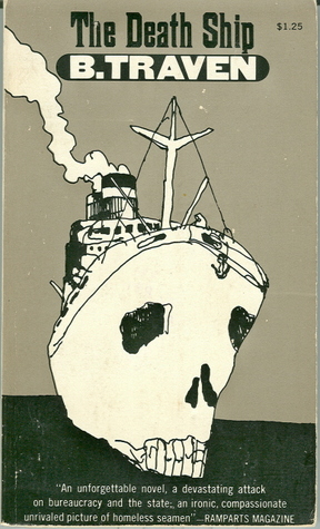 The Death Ship by B. Traven