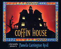 Coffin House by Pamela Carrington Reid