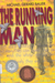 The Running Man: (Paperback)