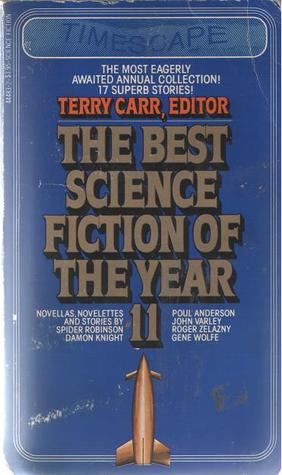The Best Science Fiction of the Year 11 by Terry Carr