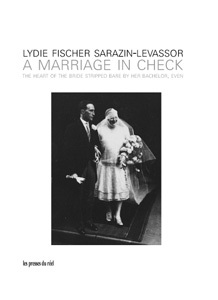 A Marriage In Check by Lydie Fischer Sarazin-Levassor