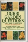 10,000 Garden Questions Answered by 20 Experts: Answered by 20 Experts
