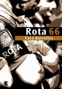 Rota 66 by Caco Barcellos