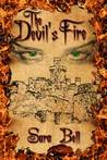 The Devil's Fire (The Kingdom of Orielle, #1)