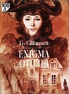 Enigma Otiliei by George Clinescu