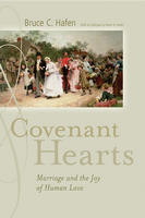 Covenant Hearts by Bruce C. Hafen