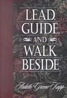 Lead, Guide, and Walk Beside