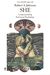 She: Understanding Feminine Psychology: An Interpretation Based On The Myth Of Amor And Psyche And Using Jungian Psychological Concepts (Paperback)