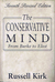 The Conservative Mind: From Burke to Eliot (40th Anniversary Printing)