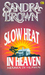 Slow Heat in Heaven (Neraka Di Heaven)