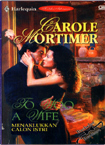 Menaklukkan Calon Istri (To Woo A Wife) by Carole Mortimer