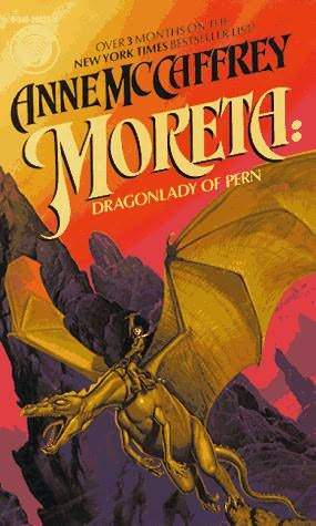 Moreta by Anne McCaffrey