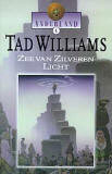 Zee van Zilveren Licht by Tad Williams