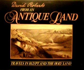 From an Antique Land by David    Roberts