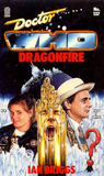 Doctor Who: Dragonfire (Target Doctor Who Library, No. 137)