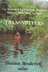 Transmitters: An Imaginary Documentary, 1969 1984