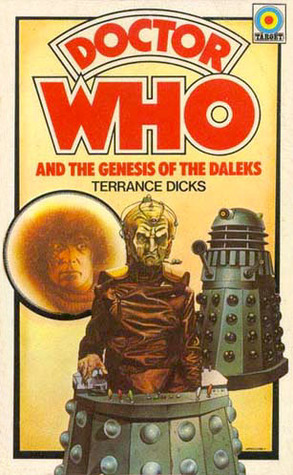 Doctor Who and the Genesis of the Daleks by Terrance Dicks