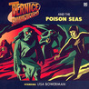 Bernice Summerfield: The Poison Seas (Bernice Summerfield Audio Series, #21)