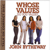 Whose Values Do You Value? by John Bytheway