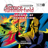 Bernice Summerfield: Freedom of Information (Bernice Summerfield Audio Series, #41)