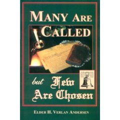 Many are Called But few are Chosen by H. Verlan Andersen