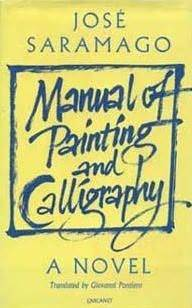 Manual of Painting and Calligraphy by Jos Saramago