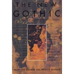 new gothic: a collection of contemporary gothic fiction