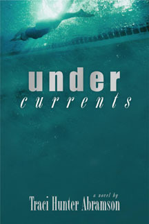 Undercurrents by Traci Hunter Abramson