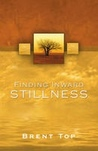 Finding Inward Stillness:  Practical Applications of Christ's Atonement in Everyday Living