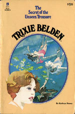 Trixie Belden and the Secret of the Unseen Treasure by Kathryn Kenny