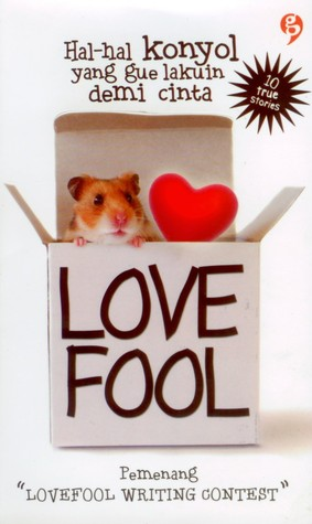 "Love Fool by Pemenang ""Love Fool Writing..."