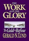 Thy Gold to Refine (The Work and the Glory, #4)
