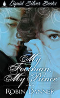 My Footman My Prince by Robin Danner