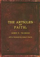 The Articles of Faith by James E. Talmage