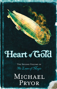 Heart of Gold by Michael Pryor