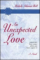 An Unexpected Love by Michele Ashman Bell