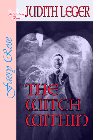 The Witch Within by Judith Leger