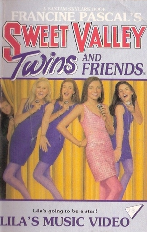 Lila's Music Video (Sweet Valley Twins, #73)