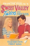Elizabeth's First Kiss (Sweet Valley Twins, #43)