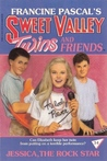 Jessica the Rock Star (Sweet Valley Twins, #34)