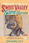 Sneaking Out (Sweet Valley Twins, #5)