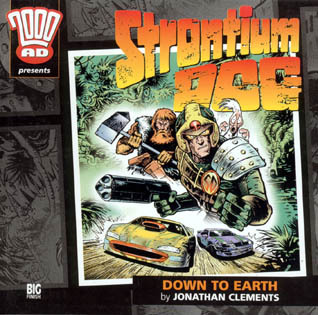 Strontium Dog: Down to Earth 2000 AD Audio 3