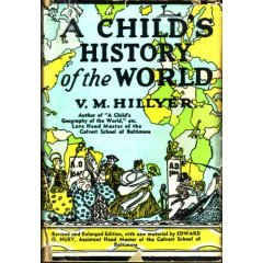Child's History of the World by Virgil M. Hillyer
