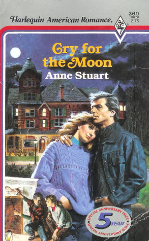 Cry for the Moon by Anne Stuart