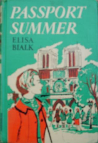 Passport Summer by Elisa Bialk