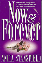 Now and Forever by Anita Stansfield