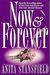 Now and Forever (Byrnehouse-Davies & Hamilton Saga, #6)