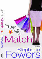Meet Your Match by Stephanie Fowers